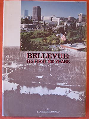 Bellevue: Its First 100 Years