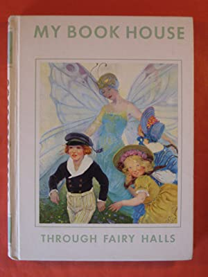Through Fairy Halls of My Book House