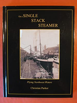 Single Stack Steamer: Plying Northwest Waters