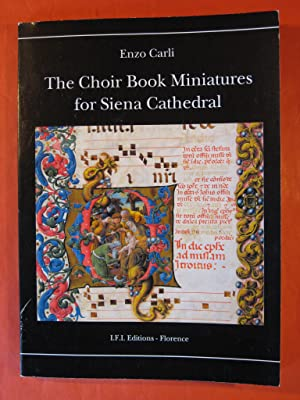 The Choir Book Miniatures for Siena Cathedral