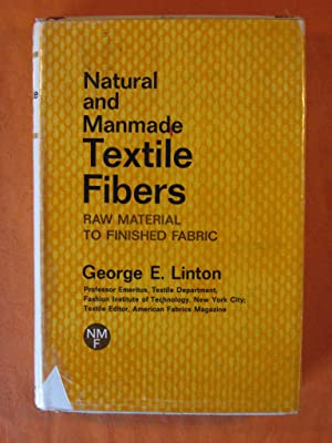 Natural and Manmade Textile Fibers: Raw Material to Finished Fabric