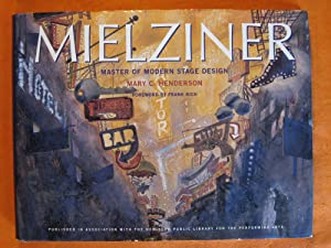 Mielziner: Master of Modern Stage Design