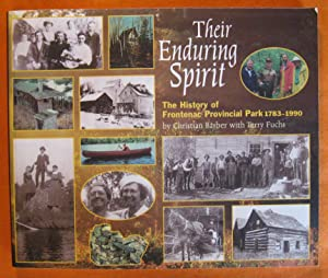 Their enduring spirit: The history of Frontenac Provinical Park, 1783-1990