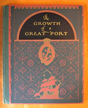 The Growth of a Great Port