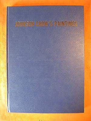 Johnson Chow's Paintings: Johnson Su-sing Chow