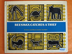 Beeswax Catches a Thief: From a Congo Folktale