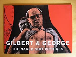 Gilbert & George : The Naked Shit Pictures
