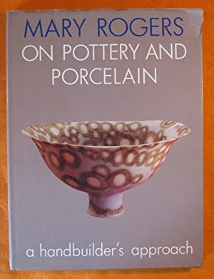 Mary Rogers on Pottery and Porcelain: Rogers, Mary