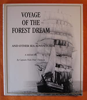 Voyage of the Forest Dream and Other Sea Adventures: A Memoir