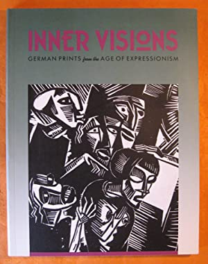 Inner Visions: German Prints from the Age of Expressionism