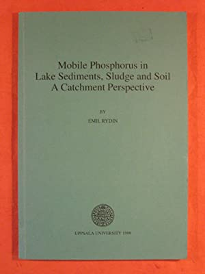 Mobile Phosphorus in Lake Sediments, Sludge and Soil: a Catchment Perspective