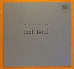 Monotypes By Jack Boul