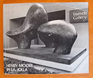 Henry Moore in La Jolla: Exhibitions of Drawings & Sculptures By Henry Moore