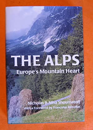The Alps: Europe's Mountain Heart