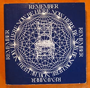 Remember: Be Here Now: Ram Dass