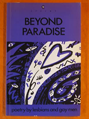 Beyond Paradise: Poetry by Lesbians and Gay: Bailey, Simon; Bichovsky,