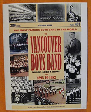 The Vancouver Boys Band: A Pictorial Record from 1895 to 1982
