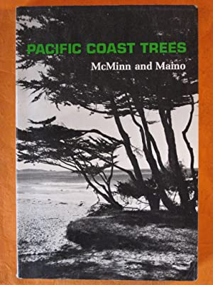 An Illustrated Manual of Pacific Coast Trees