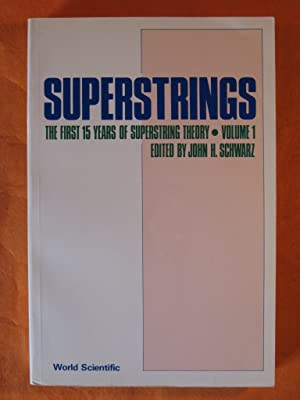 Superstrings: The First 15 Years of Superstring Theory, Volume 1 ONLY