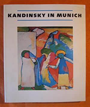 Kandinsky in Munich: 1896-1914