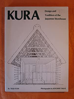 Kura: Design and Tradition of the Japanese Storehouse