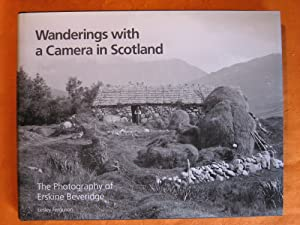 Wanderings with a Camera in Scotland: The Photography of Erskine Beveridge