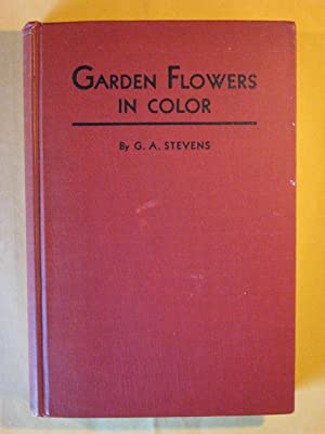 Garden Flowers in Color: A Picture Cyclopedia of Flowers