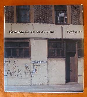 Jock McFadyen - A book about a: Cohen, David ;