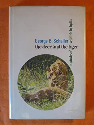 The Deer and the Tiger: a Study of Wildlife in India