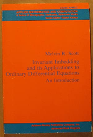 Invariant Imbedding and Its Applications to Ordinary Differential Equations: An Introduction