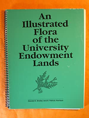 An Illustrated Flora of the University Endowment Lands: A Guide to the Vascular Plants