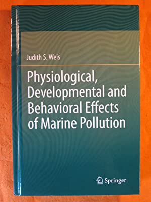 Physiological, Developmental and Behavioral Effects of Marine Pollution