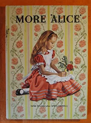"""More 'Alice"""": Wilson, Yates (after"""