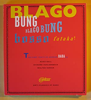 Blago Bung, Blago Bung, Bosso Fatakal: First: Huelsenbeck, Richard; Walter