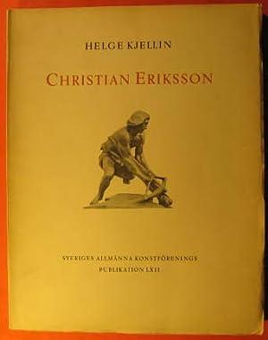 Christian Eriksson: Kjellin, Helge