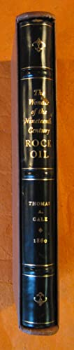 The Wonder of the Nineteenth Century Rock Oil
