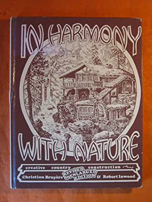 In Harmony With Nature: Creative Country Construction