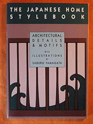 The Japanese Home Stylebook: Architectural Details and Motifs