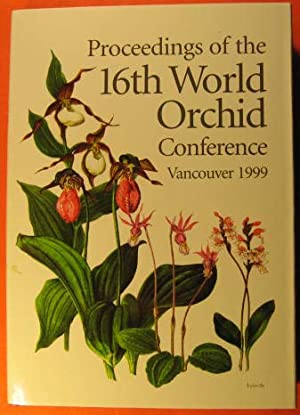 Proceedings of the 16th World Orchid Conference, April 1999