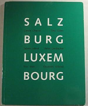 Salzburg-Luxembourg: Chaine, Carole; Gillen, Tina; Jelinek, Sabine; Lienbacher, Ulrike; Weis, Trixi...