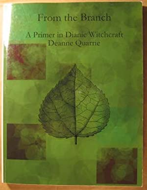 From the Branch: A Primer in Dianic Witchcraft
