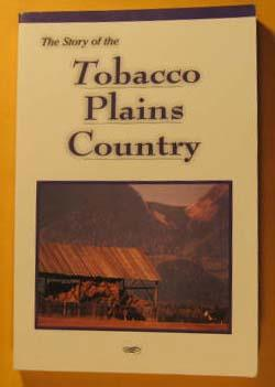 The Story of the Tobacco Plains Country