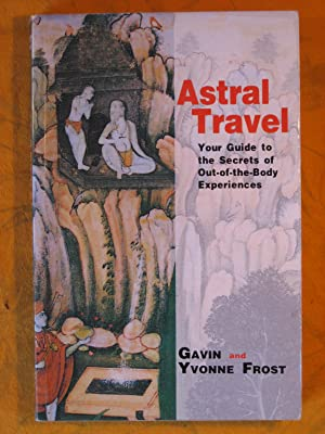 Astral Travel : Our Guide to the Secrets