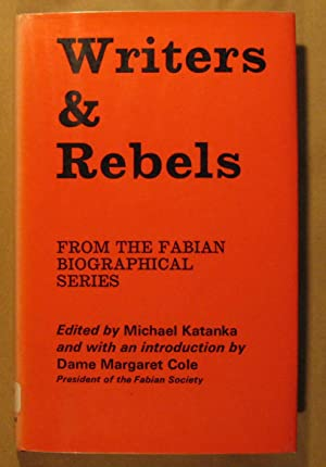 Writers and Rebels: From the Fabian Biographical Series