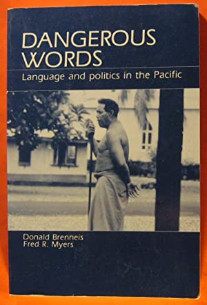 Dangerous Words: Language and Politics in the Pacific