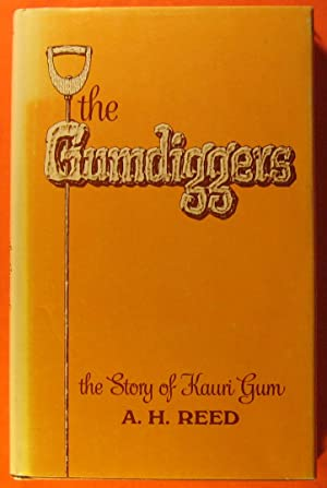 The Gumdiggers: The Story of Kauri Gum