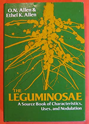 The Leguminosae : A Source Book of: Allen, O.N. ;