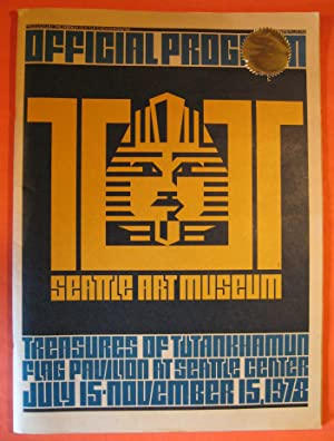 Official Program: Tut: Seattle Art Museum: Treasures of Tutankhamun Flag Pavilion at Seattle Cent...