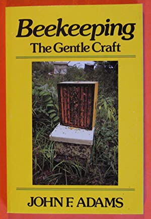 Beekeeping: The Gentle Craft