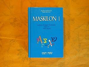 Maskilon I: Hebrew English Dictionary Based on: Solomonick, Abraham; Morrison,